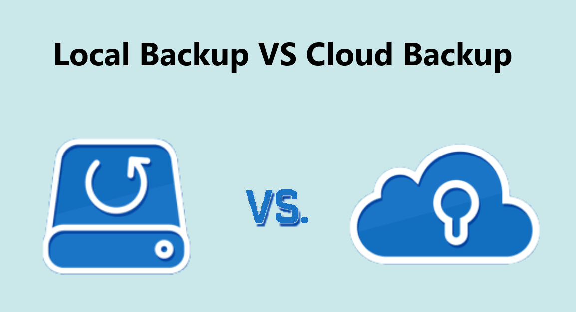 Loca Backup vs Cloud Backup