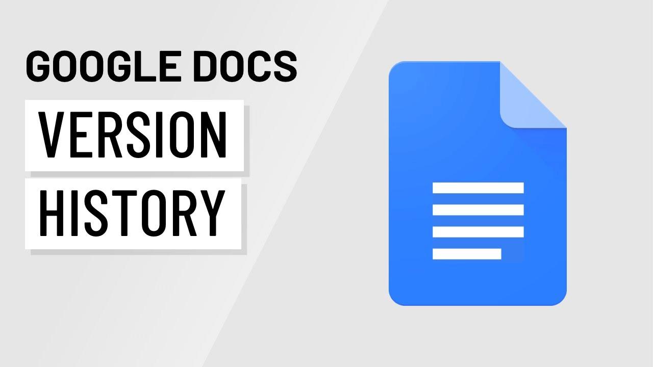 Google Docs Version History