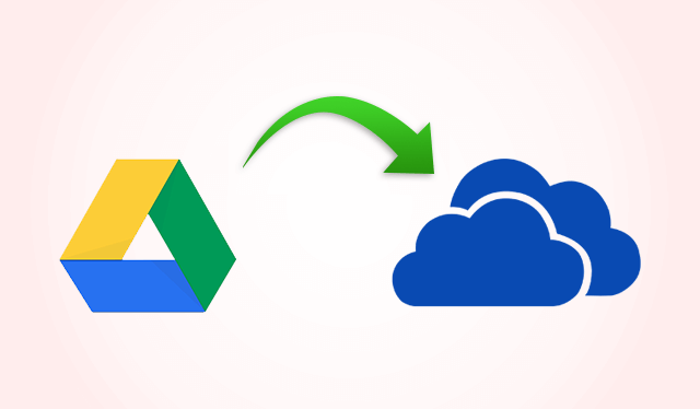 transfer Google Drive to OneDrive