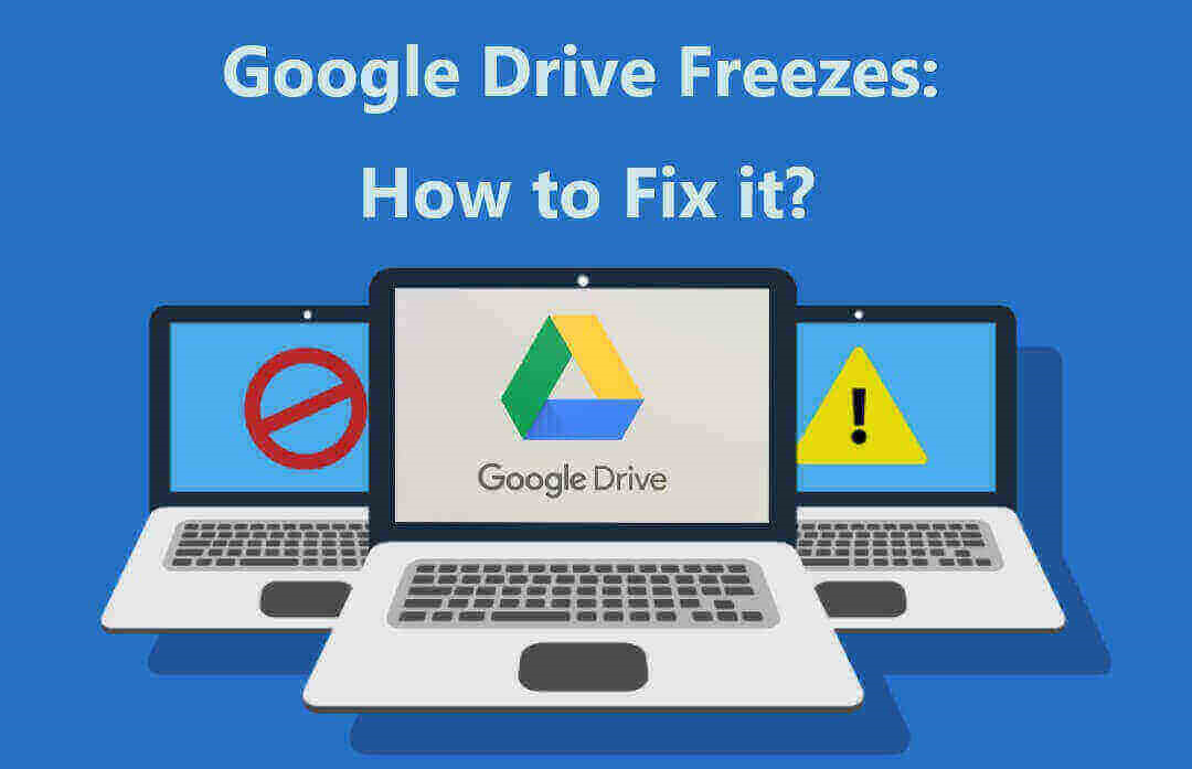 Fix Google Drive Freezes
