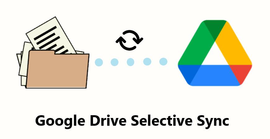 Google Drive Selective Sync
