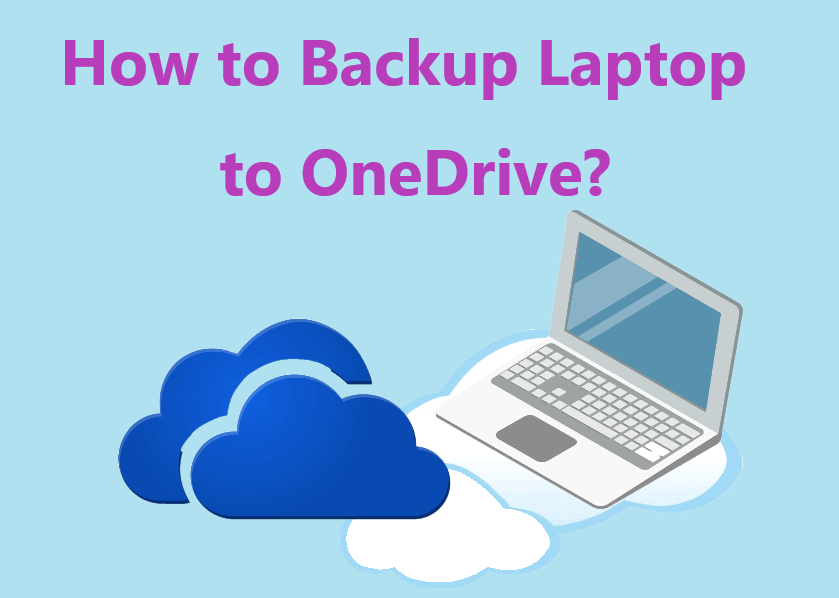 Backup Laptop To OneDrive